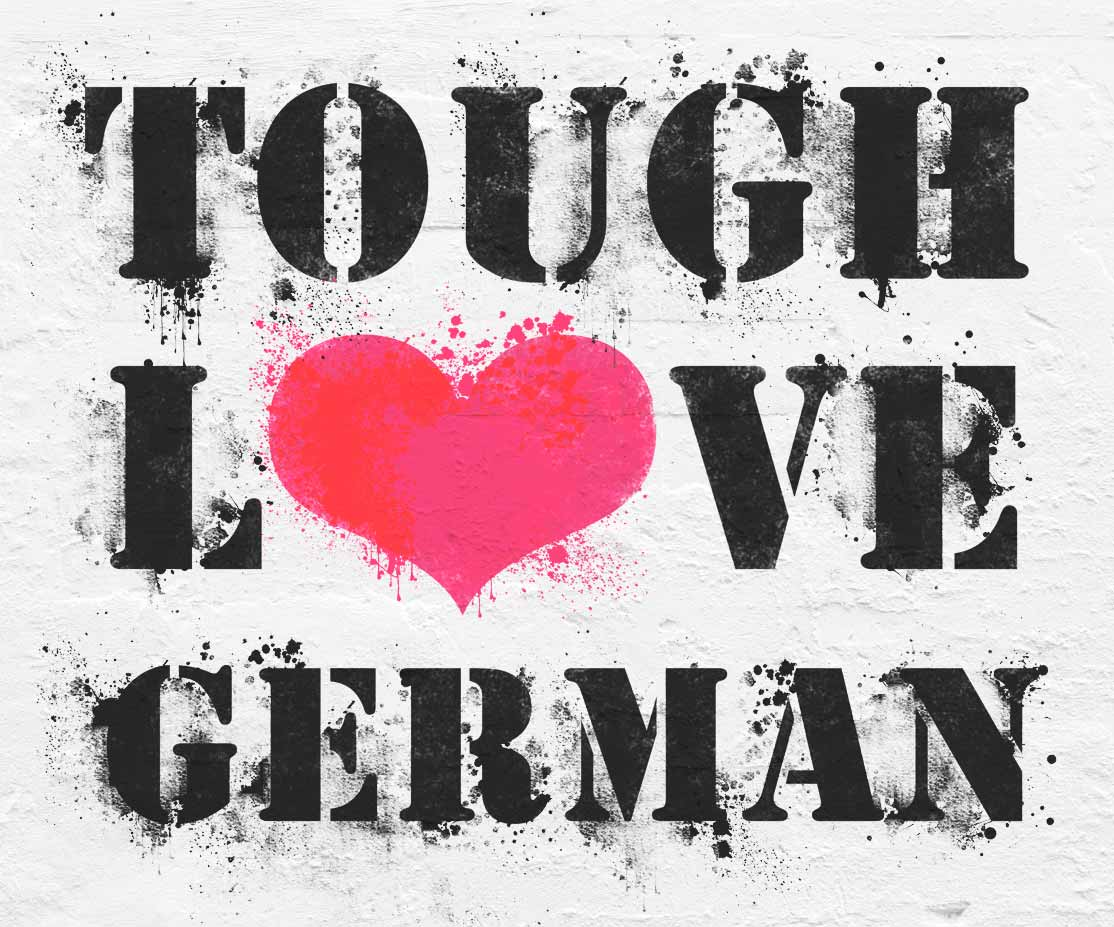 Tough Love German